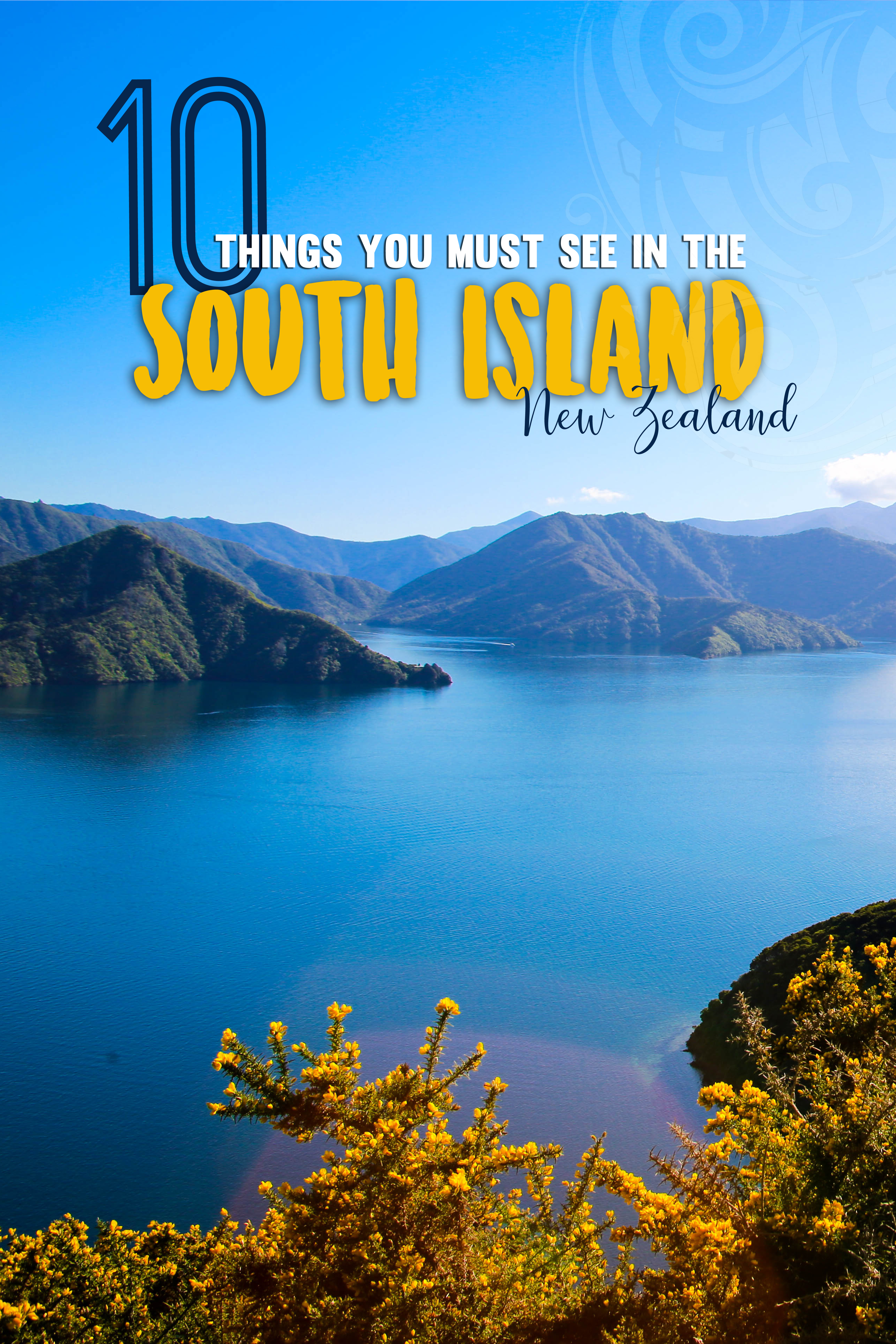 10 Things You Must See in the South Island, New Zealand
