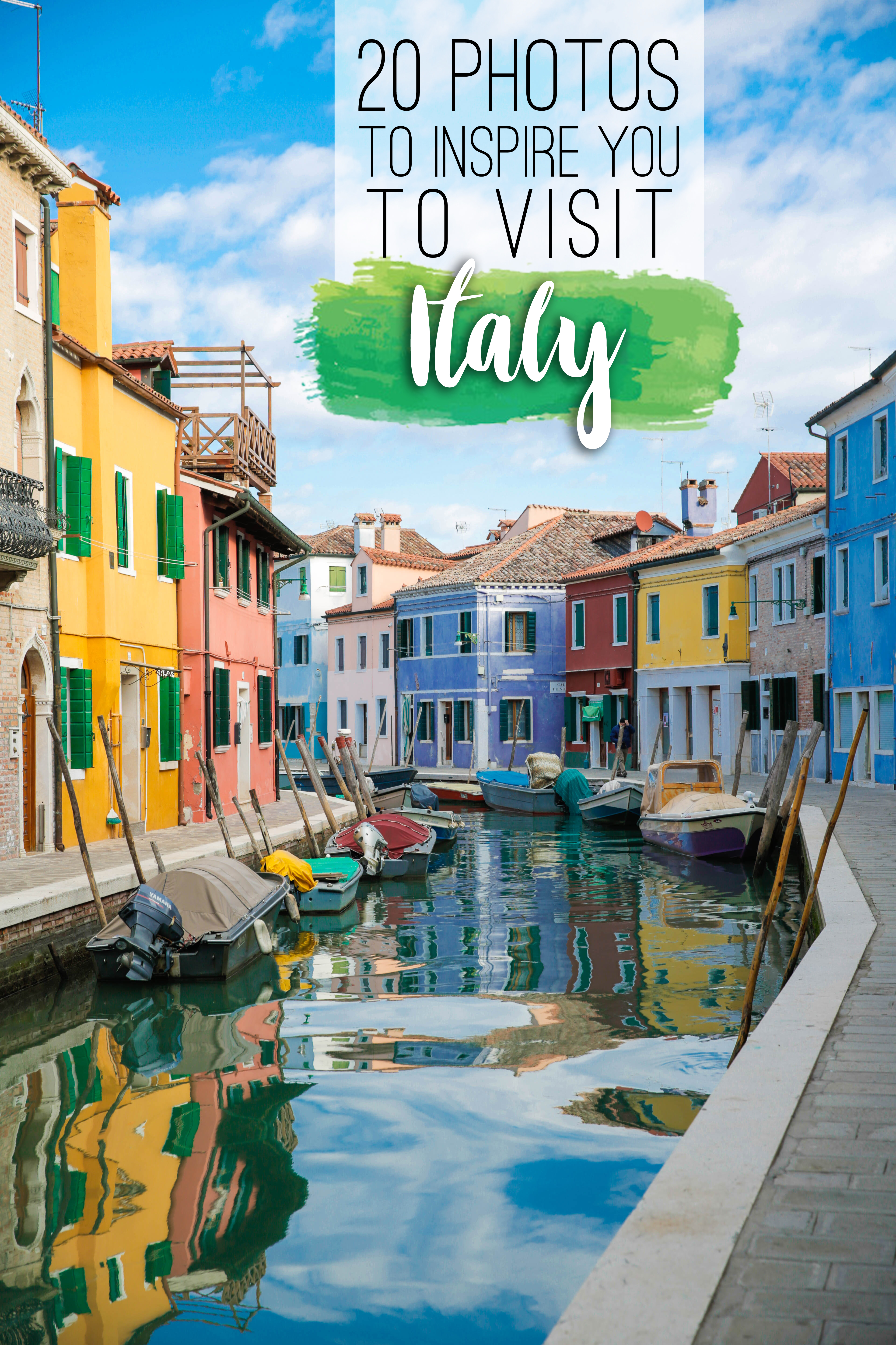20 photos to inspire you to visit Italy