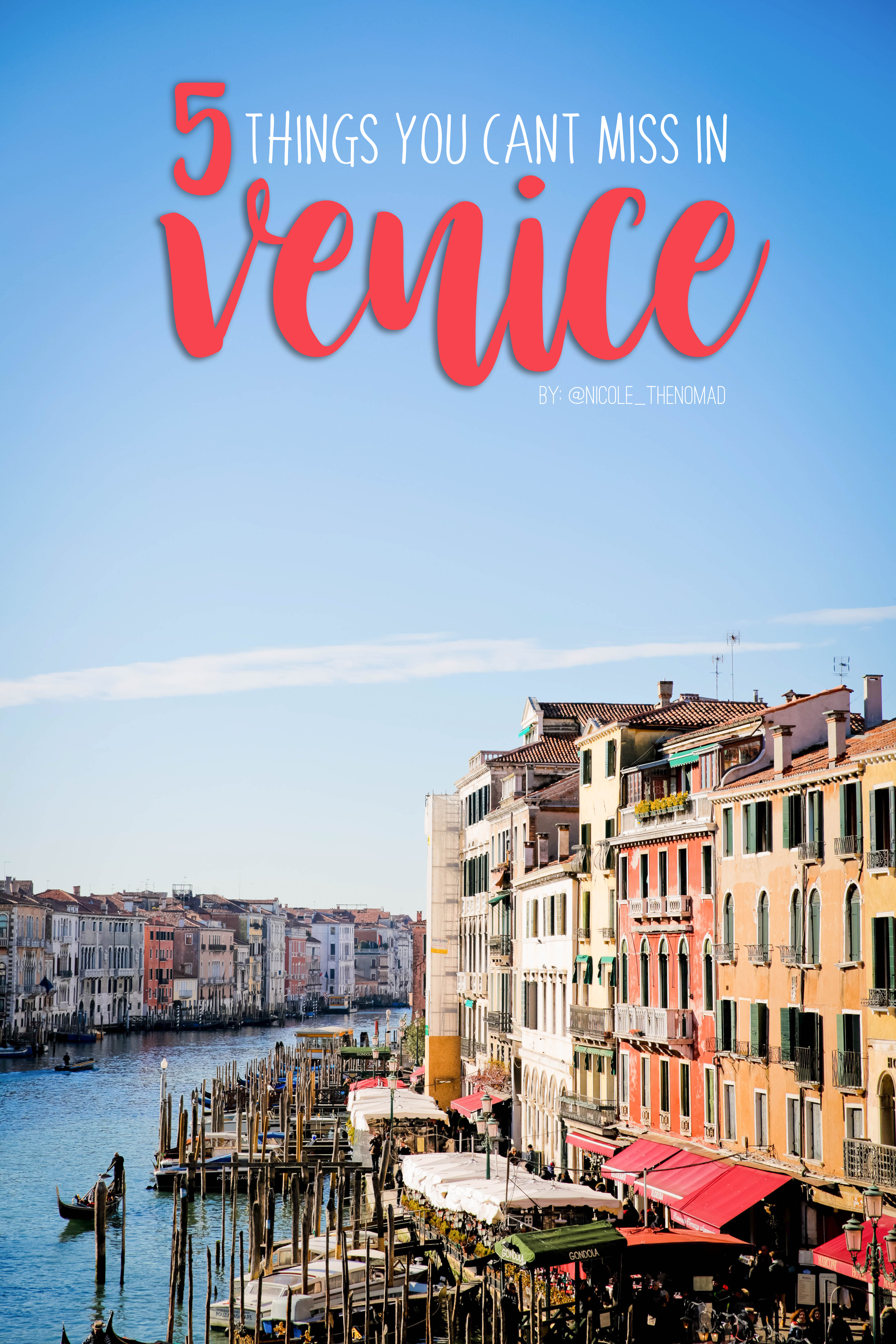 5 things you can't miss in Venice, Italy