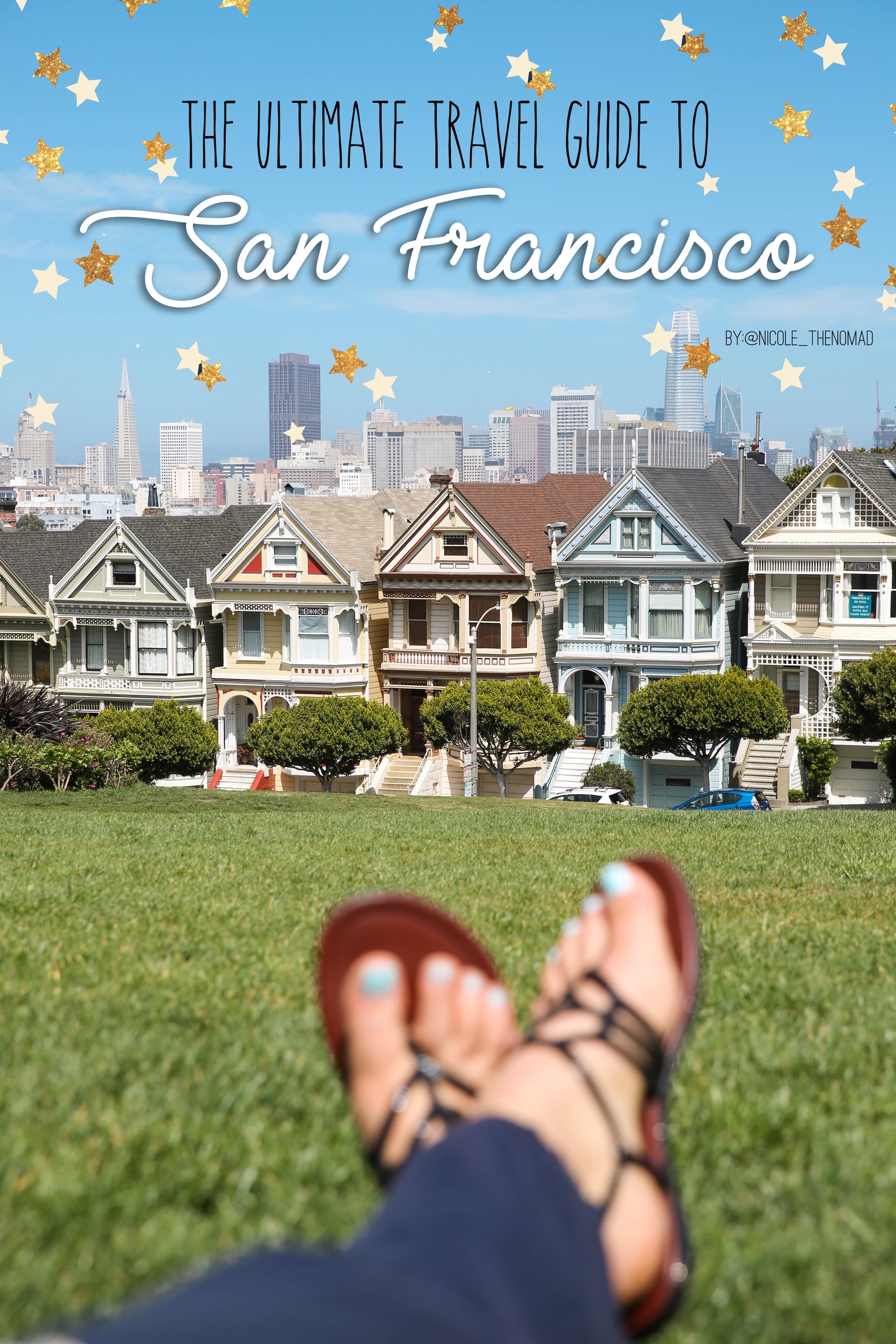 The Ultimate Travel Guide to San Francisco