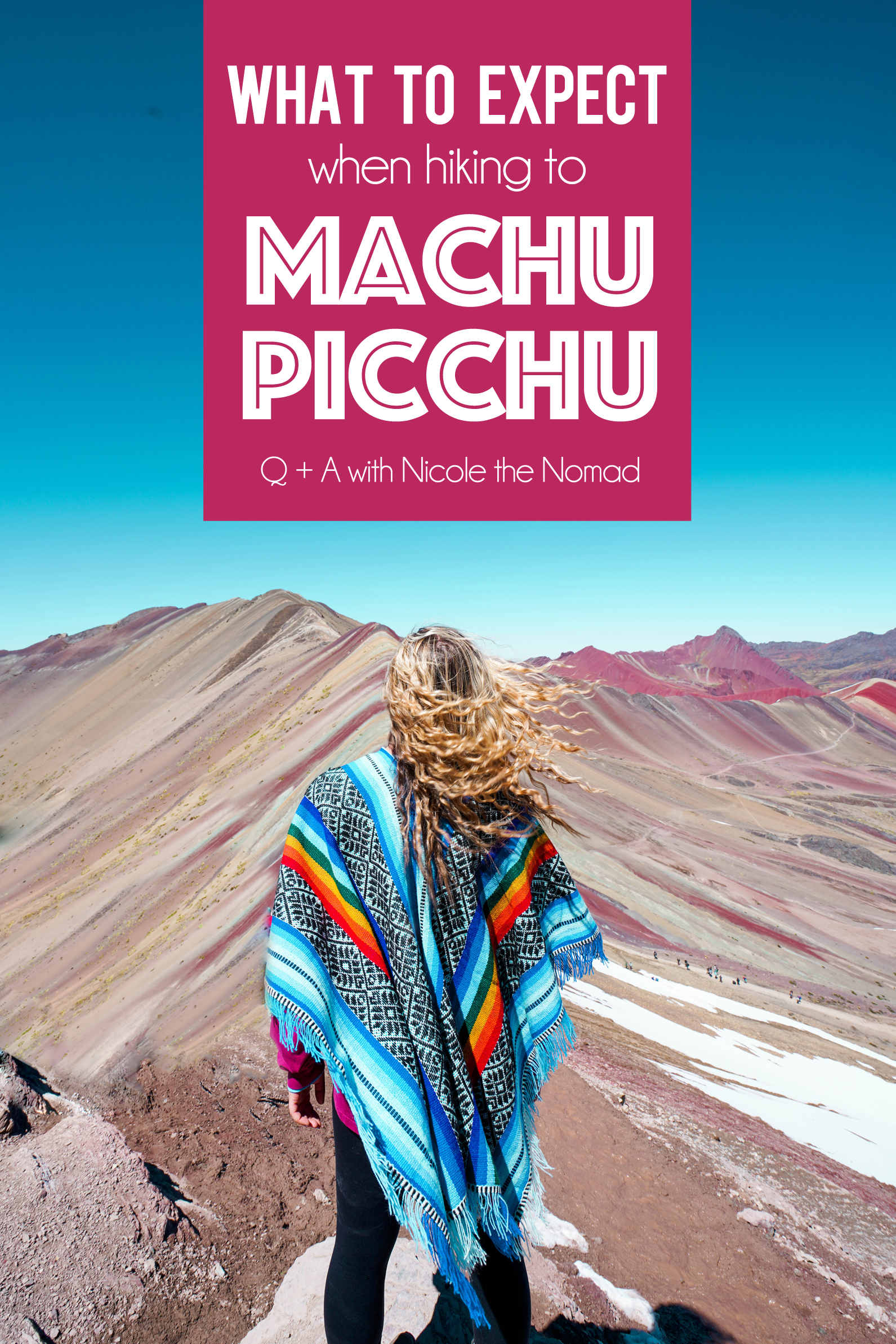 What to expect when hiking to Machu Picchu